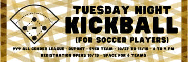 Kickball for Soccer Players – Tuesdays this Fall!