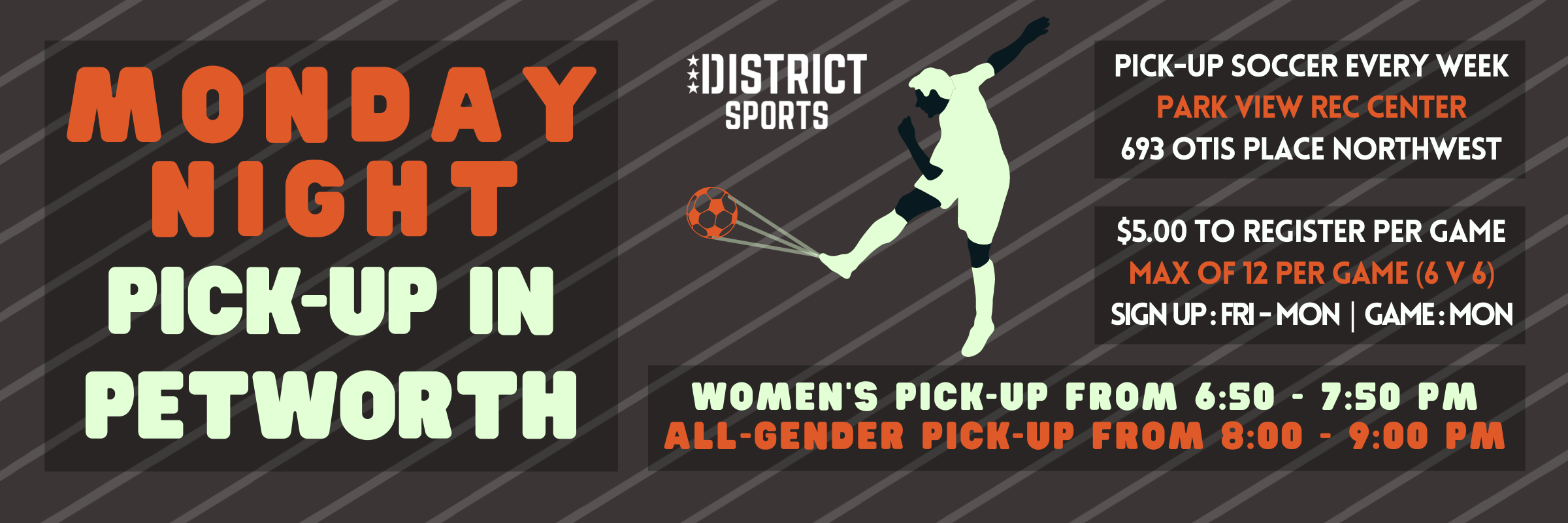 NEW Monday Pick-Up in Petworth – Women's and Open Games